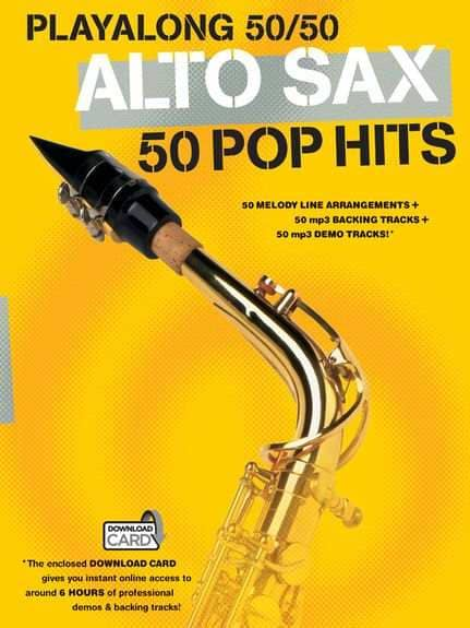 Playalong 50/50 Altsaxophon 50 Pop Hits