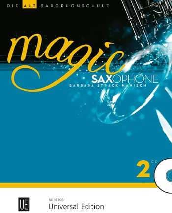 Magic Saxophone - Die Altsaxophonschule Band 2