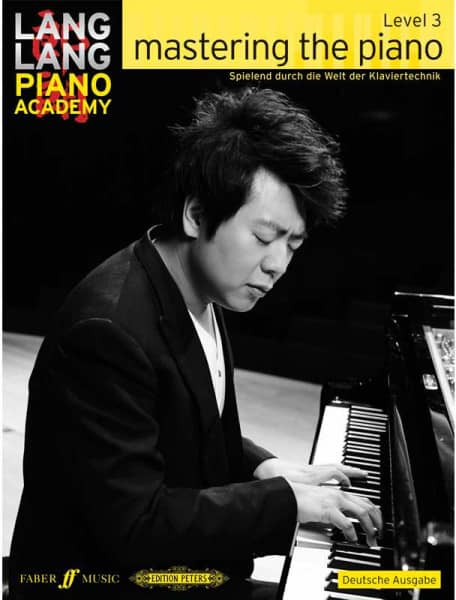 Lang Lang Piano Academy - Mastering The Piano Level 3
