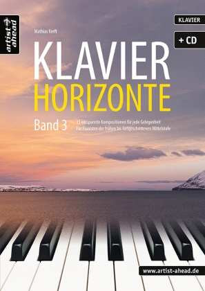 Mathias Kreft - Klavier-Horizonte - Band 3
